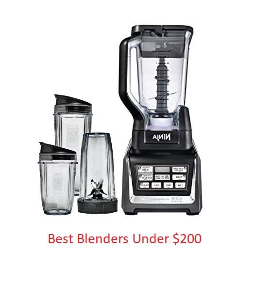 Best Blenders Under $200