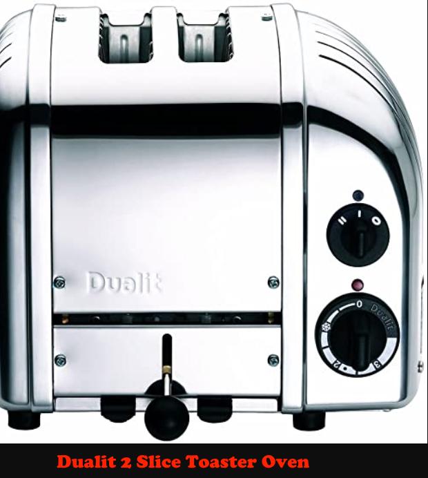 Dualit 2 Slice Toaster Oven